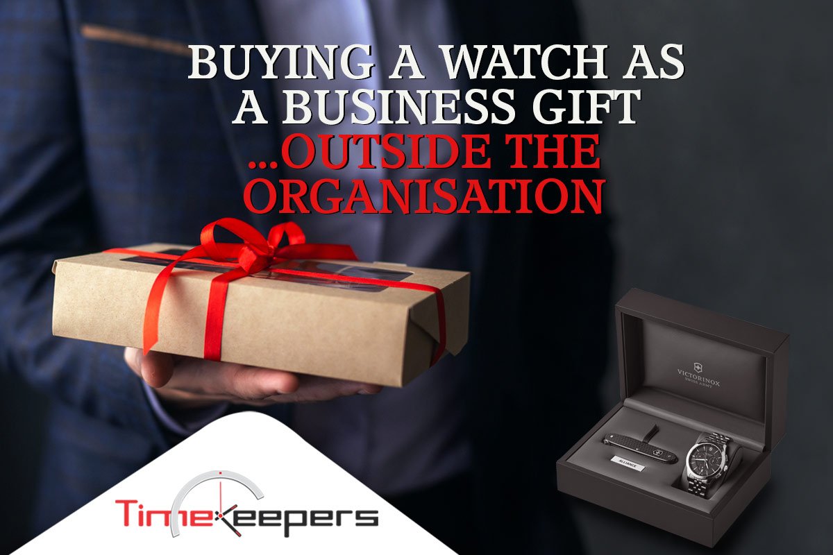 Buying a watch as a business gift…. Outside the organisation