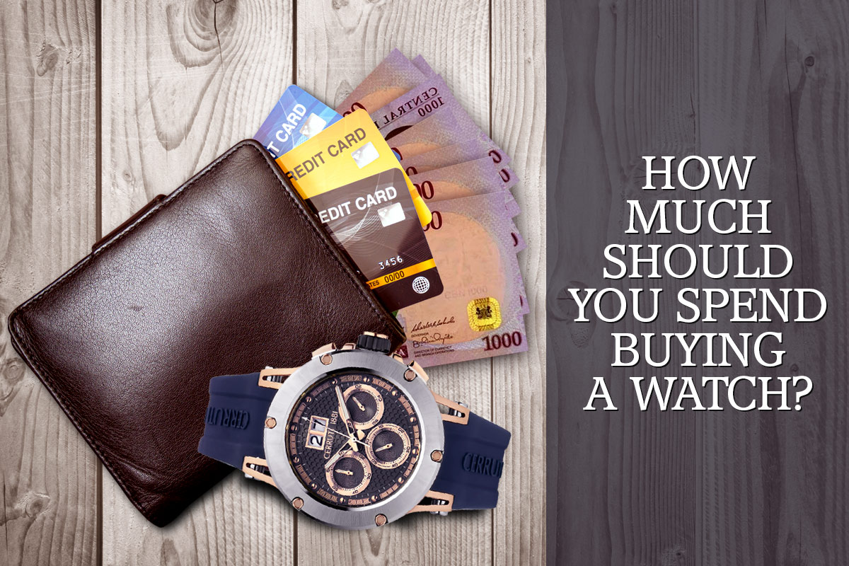 How much should you spend buying a watch?